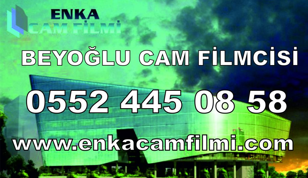Beyoğlu Cam Filmcisi